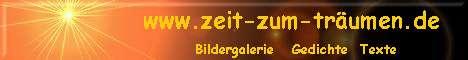 www.zeit-zum-träumen.de - Bildergalerie Gedichte Texte